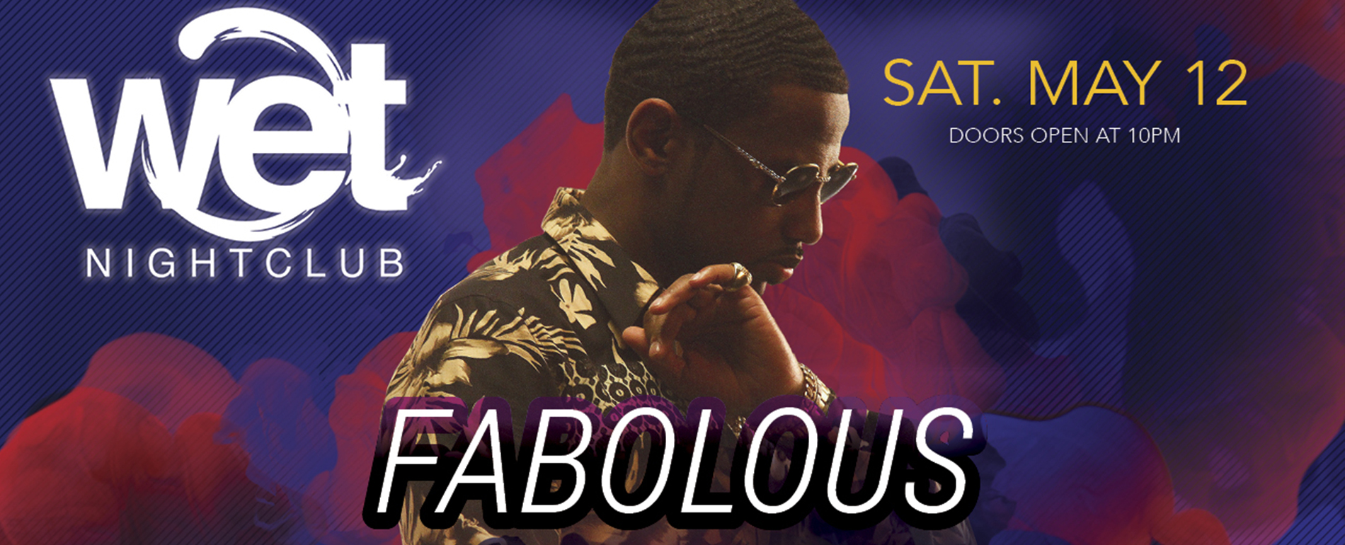 Fabolous Wet Nightclub