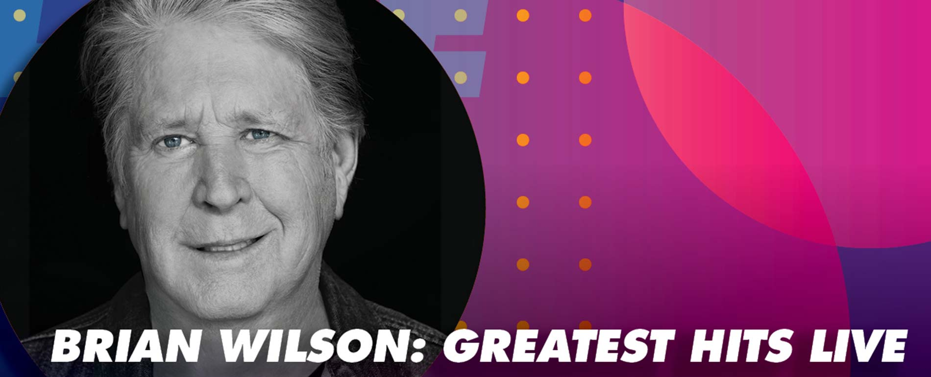 Brian Wilson: Greatest Hits Live - Poconos Concerts