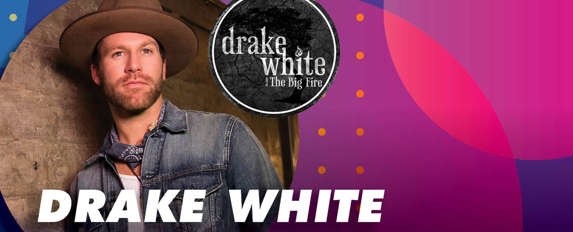 Drake White The Big Fire - Poconos Concert