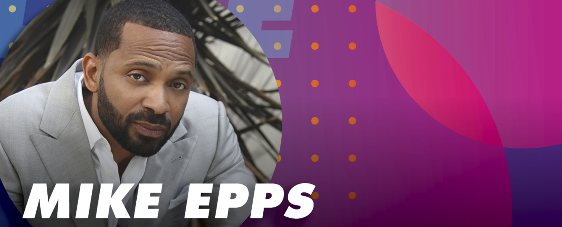 Comedian Mike Epps - Poconos Events