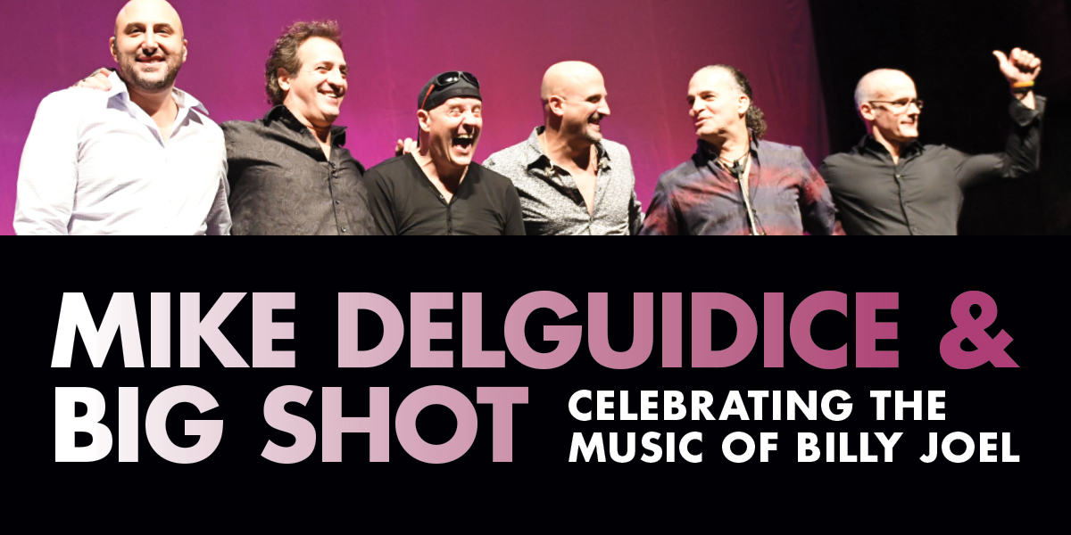 Mike DelGuidice & Big Shot