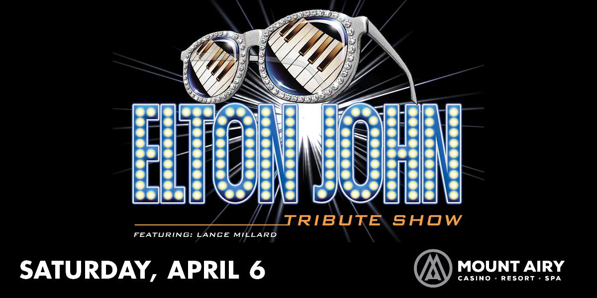 The Elton John Tribute Show Featuring Lance Millard