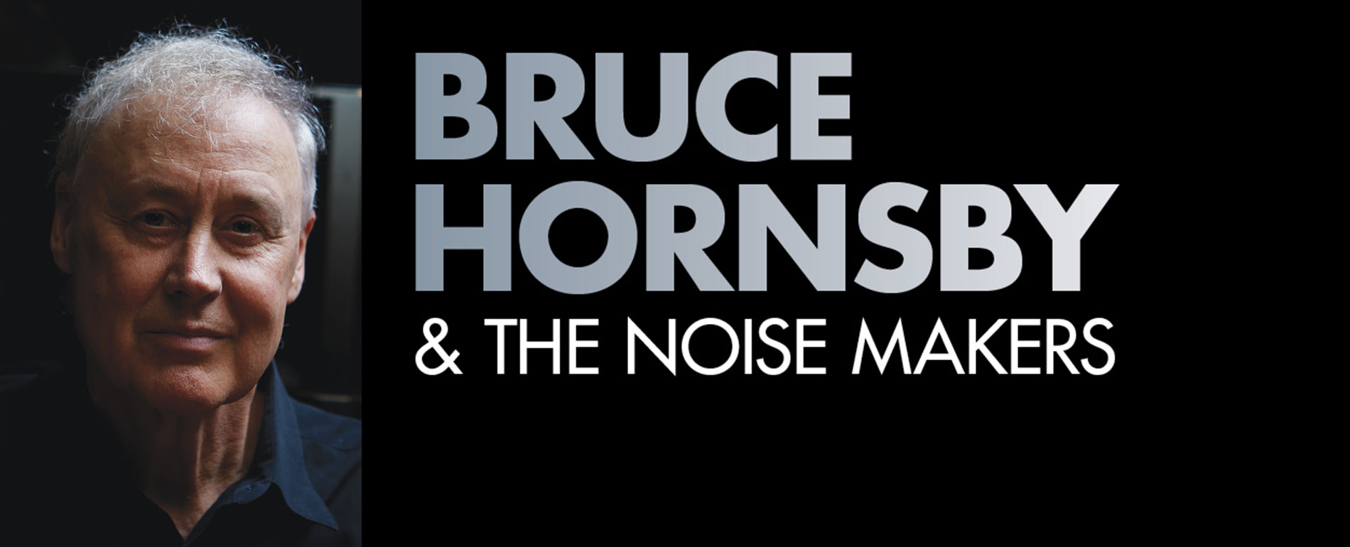 Bruce Hornsby and the Noise Makers | Pocono Event Center Summer Stage