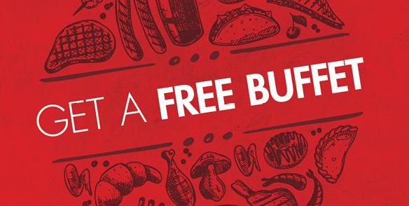 GET A FREE BUFFET