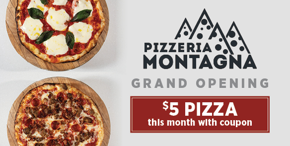 Pizza Montagna Grand Opening