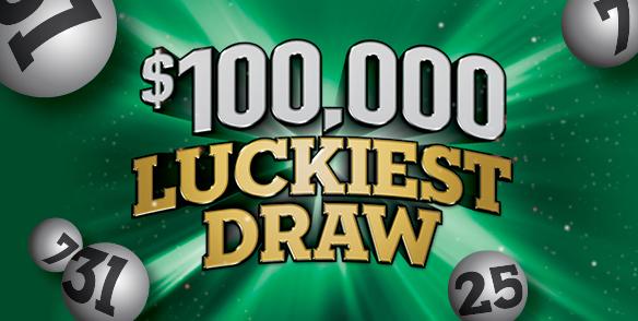 $100,000 Luckiest Draw