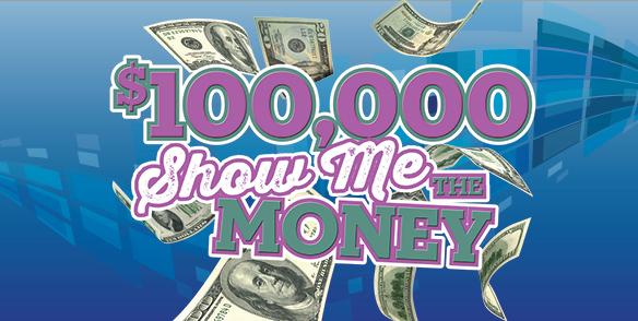 $100,000 Show Me the Money