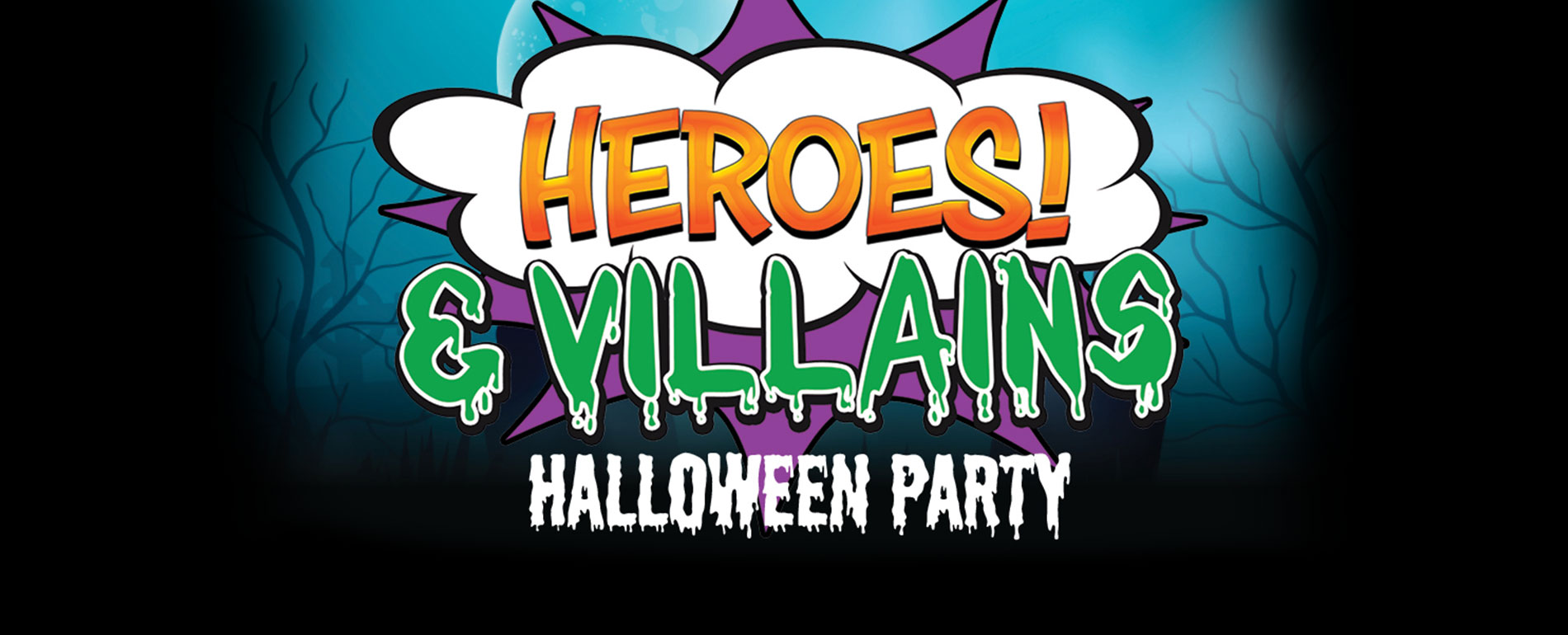 Poconos Halloween Party - Hero vs villain