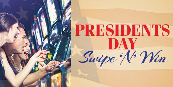 President's Day Swipe 'N' Win