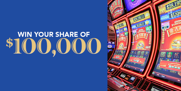 Win Your Share of $100,000