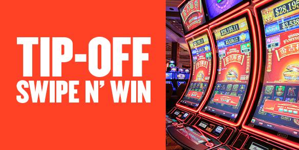 Tip-off Swipe n' Win