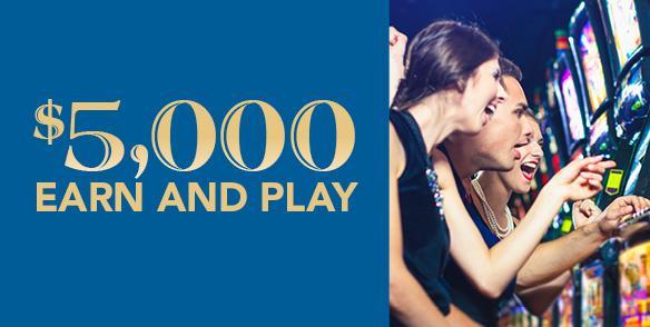 $5,000 Earn and Play