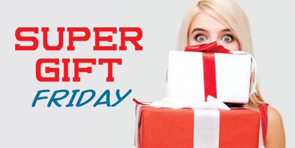 Super gift Friday