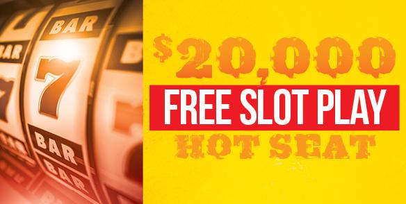 $20,000 Free Slot Play Hot Seat