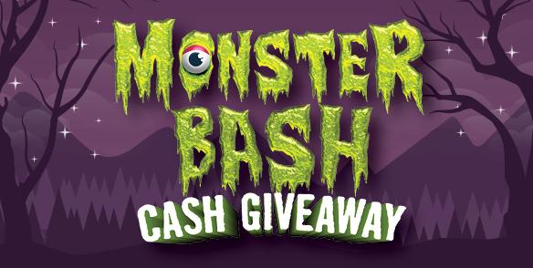 Monster Bash Cash Giveaway