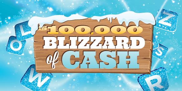$100,000 Blizzard of Cash