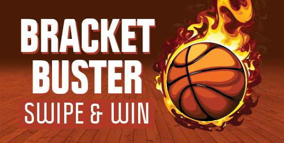 Bracket Buster Swipe & Win