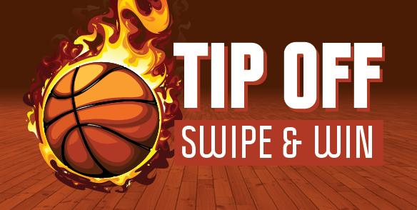 Tip Off Swipe & Win