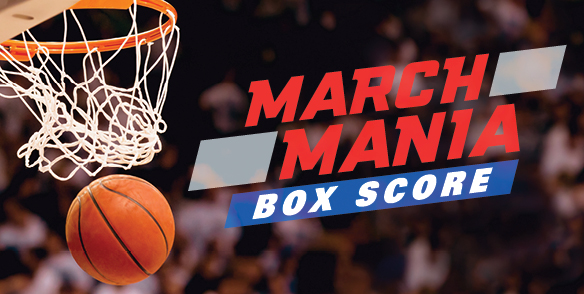 March Mania Box Score