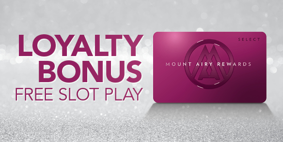 Loyalty Bonus Free Slot Play