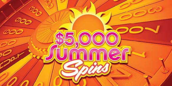 $5,000 Summer Spins