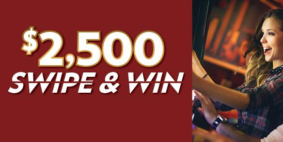 $2,500 Swipe & Win
