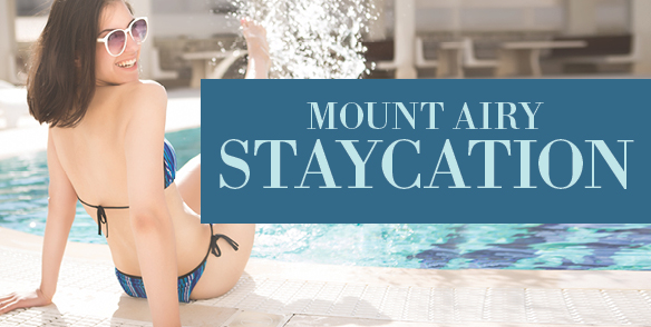 Mount Airy Staycation
