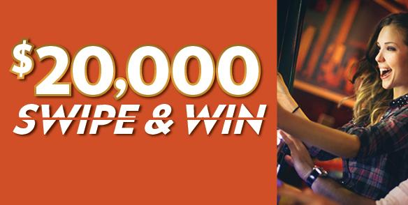$20,000 Swipe & Win
