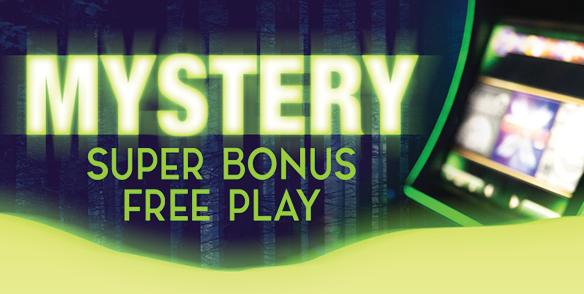 Mystery Super Bonus Free Play