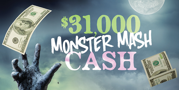 $31,000 Monster Mash Cash