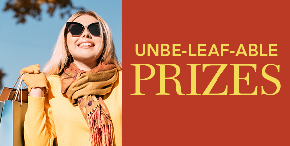 Unbe-leaf-able Prizes